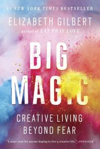 Big Magic - Elizabeth